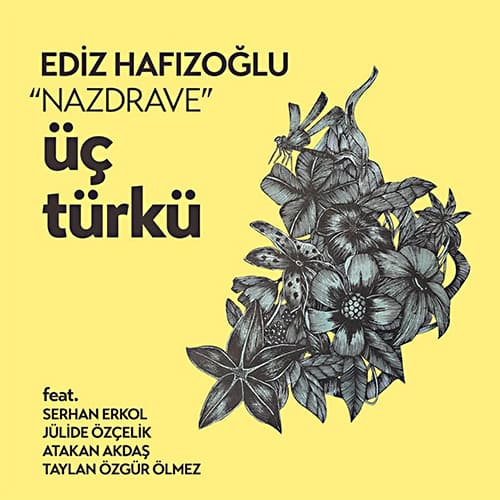 """""""Nazdrave"""" Üç Türkü"""
